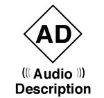 L'audiodescription pour les malvoyants et non-voyants : traduire oralement ce qui se passe visuellement à l'écran.