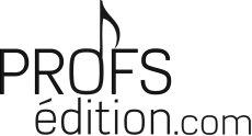 Profs-Edition : Société d'édition de partitions pour formations orchestrales (au format .pdf)